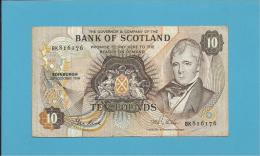 SCOTLAND - UNITED KINGDOM - 10 POUNDS - 20.10.1986 - P 113c - BANK OF SCOTLAND - [ 3] Scotland