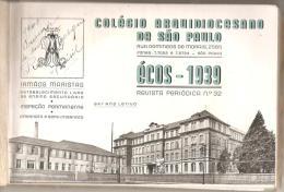 BRESIL : COLEGIO ARQUIDIOCESANO DE SAO PAULO : ECOS - 1939 REVISTA PERIODICA N° 32 - Livres, BD, Revues