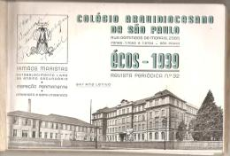 BRESIL : COLEGIO ARQUIDIOCESANO DE SAO PAULO : ECOS - 1939 REVISTA PERIODICA N° 32 - Pratique