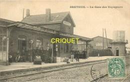 Cpa 60 Breteuil, La Gare, Ouvriers Et Cheminots Sur Le Quai - Breteuil