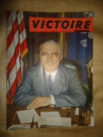 VICTORY     VICTOIRE     VOLUME 3 NUMERO 1 Copyright 1945, Publié Par Les éditions  Crowell-Collier, Avec La Co - Kranten
