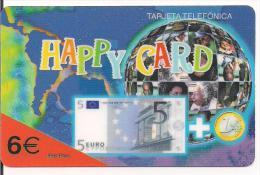 TARJETA PREPAGO HAPPY CARD BILLETE MONEDA EURO - Espagne