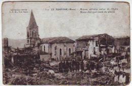 GUERRE 1914.1918. LE NEUFOUR . MAISONS DETRUITES AUTOUR DE L'EGLISE. SOLDATS - War 1914-18