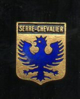 PINS PIN´S VILLE REGION  BLASON SERRE CHEVALIER   1,9 X 1,5  CMS METAL - Villes
