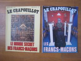 Le Crapouillot . Les Francs-Maçons . Le Monde Secret Des Francs-Maçons - Libros, Revistas, Cómics