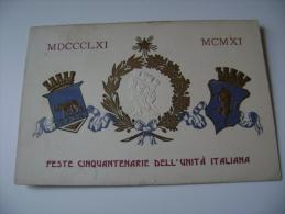 FESTE CINQUANTENARIE DELL'UNITA' D'ITALIANA- A Rilievo  ITALIA  EVENTO   VIAGGIATA  COME DA FOTO  FORMATO PICCOLO - Evénements