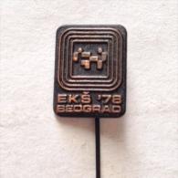 Badge / Pin (Karate) - Yugoslavia Beograd (Belgrade) European Championship 1978 - Badges