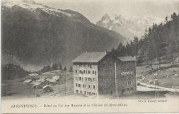 74 - ARGENTIÈRES - Haute-Savoie - Hôtel Du Col Des Montets Et La Chaine Du Mont-Blanc - Autres Communes