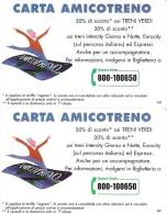 *ITALIA: CARTA AMICOTRENO* - Serie Completa NUOVA (MINT) - Italia