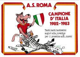CARTOLINA - A.S. ROMA - CAMPIONE D'ITALIA 1982 - 1983 2 ESEMPLARI  - ANNO 1983 - FDC