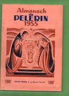 Almanach Du Pelerin 1955 ( LILOU ) - Books, Magazines, Comics