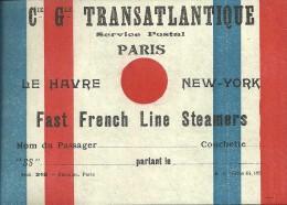 P0421- Paris: Cie Générale Transatlantique: Billet Passager - Non Classés