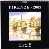 Firenze - Calendrier Firenze 2003 (Florence) Acquerelli - Calendriers
