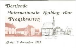 Aalst : Dertiende Internationale Ruildag Voor Prentkaarten - 8 December 1985 - Aalst