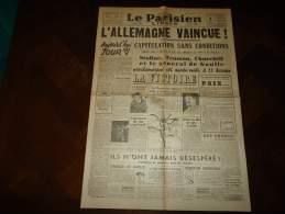 LA PARISIEN LIBERE - Du 8 Mai 1945 - L'Allemagne Vaincue.... - - Autres