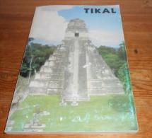 Tikal.A Handbook Of The Ancient Maya Ruins. 1988. - Cultural