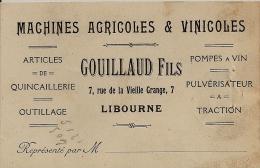 LIBOURNE CARTE PUBLICITAIRE DES ETS GOUILLAUD FILS MACHINES AGRICOLES VINICOLES POMPES A VIN - Visiting Cards