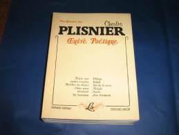 Charles PLISNIER - Prix Goncourt 1937 - Oeuvre Poétique Ecrivain Wallon De Langue Française - Poésie