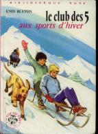 """Bibliothèque Rose Enid Blyton """" Le Club Des Cinq Aux Sports D´hiver """" ++BE++ - Bibliothèque Rose"""