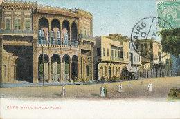 QQ 330 / C P A -EGYPTE-   CAIRO  ARABIC SCHOOL HOUSE   - - El Cairo