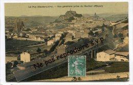 - Le Puy - ( Haute-Loire ), Vue Générale Prise Du Rocher D'Espaly, écrite,  Scans. - Le Puy En Velay