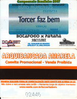 BRAZIL - Botafogo Vs Parana(10/11/07), Magnetic Promotion Ticket, Used - Unclassified