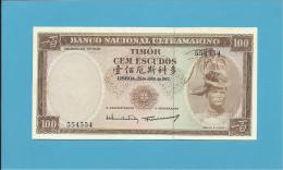 TIMOR - 100 ESCUDOS - 25.4.1963 - P 28 - UNC. - Sign. 9 - REGULO D. ALEIXO - PORTUGAL - Timor