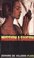 Mission à Saigon Gérard De Villiers - SAS