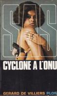 Cyclone à L'ONU.  Gérard De Villiers - SAS