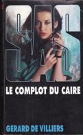 Le Complot Du Caire  Gérard De Villiers - SAS
