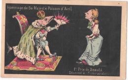 Hommage à Sa Majesté Poisson D´Avril - 1er Prix De Beauté - 1 De April (pescado De Abril)