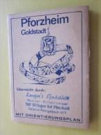 Publicité+Plan Pforzhzeim Goldstadt Uberreicht Durch Langer's Gasesttadz  Mit Orientierungsplan Deutschland Bade-Wurten - Europa