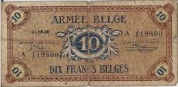 ARMEE BELGE - BELGISCH LEGER - Occupation Belge De L´Allemagne 2e Guerre Mondiale 10 FRANCS (01.08.46) - 1-2 Francs