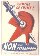 CPSM D´après Affiche En Vue Du REFERENDUM De 1962 DEGAULLE SUR LES MURS DE FRANCE Parti Communiste Français - Histoire