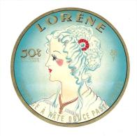 Ancienne Etiquette Fromage Lorene 50%mg  Fabriqué En Lorraine - Formaggio