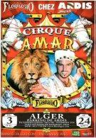 Affichette Cirque Amar En Algerie- Alger - Reclame