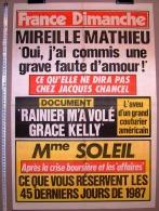 PUBLICITE 1987 ? AFFICHE DE PRESSE FRANCE DIMANCHE 50cmX73cm MIREILLE MATHIEU RAINIER GRACE KELLY DERNIERS JOURS 1987 - Affiches