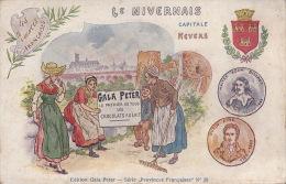 CPA - Les Provinces Françaises - Le Nivernais - Chocolat Gala Peter - Nevers 58 - Frankreich