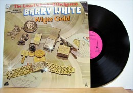Barry White & The Love Unlimited Orchestra  - LP 33tr : WHITE GOLD  (Pressage : Fr - 1974) - Soul - R&B