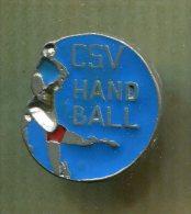 Pin´s Pins -  CSV Handball - Handball