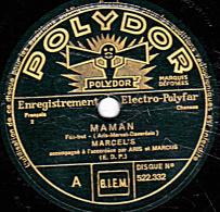 78 Trs - POLYDOR 522.332 - Etat EX -  MARCEL´S - MAMAN - POURTANT TOUTE LA VIE - 78 T - Disques Pour Gramophone