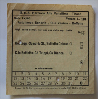 Billet Papier  Autolinea SONDRIO-C.Le VENINA-BOFFETTO Col Schnabel - Autobus