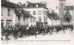 CPA29*LANDIVISIAU *vue Du Clocher Et D´un Détachement  Du 14 E Territorial Partant Pour Le Font - Landivisiau