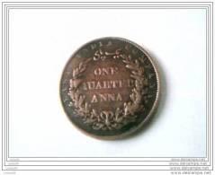 ONE QUARTER ANNA -1858 - INDE - SUPERBE - - India