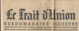 """Occupation /Journal/"""" Le Trait d�Union""""/ Num�ro 2 /P�tain/ARMISTICE/ 30 Juin 1940     OL52"""