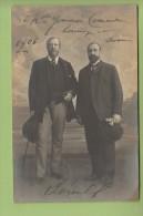 Carte Photo Avec AUTOGRAPHE Manuscrit De DEROULEDE - Deroulède Et Habert En 1905 - TBE - 2 Scans - Autogramme & Autographen