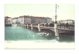 Cp, Suisse, Genève, Le Rhône Et Pont Du Mont-Blanc - GE Geneva