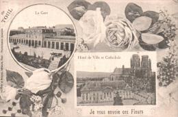 54 DE TOUL JE VOUS ENVOIE CES FLEURS  LA GARE L'HOTEL DE VILLE ET CATHEDRALE PAS CIRCULEE - Toul