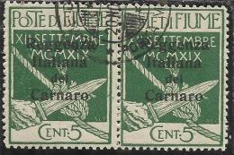 FIUME OCCUPAZIONE ITALIA ITALY 1920 SOPRASTAMPA OVERPRINTED REGGENZA ITALIANA DEL CARNARO CENT. 5  COPPIA PAIR USED - 8. WW I Occupation