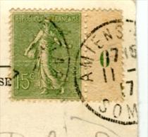 Timbre 15 Centimes Semeuse Lignée Millésime 07 Sur Carte Postale Tarif Oblitération 1917-2 Scans - Covers & Documents